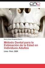 Metodo Dental Para La Estimacion de La Edad En Individuos Adultos:  Educacion de Adultos, Ciencia O Disciplina?