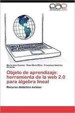 Objeto de Aprendizaje:  Herramienta de La Web 2.0 Para Algebra Lineal