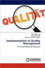 Implementation of Quality Management