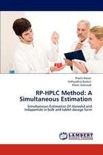RP-HPLC Method: A Simultaneous Estimation