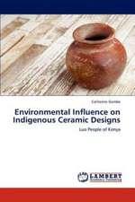 Environmental Influence on Indigenous Ceramic Designs