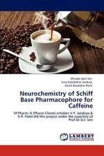 Neurochemistry of Schiff Base Pharmacophore for Caffeine