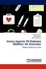 Varios Aspects Of Diabetes Mellitus: An Overview