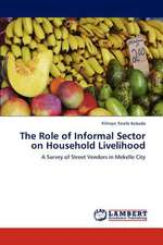 The Role of Informal Sector on Household Livelihood