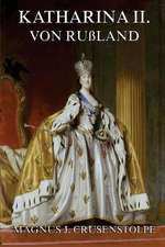 Katharina II. Von Russland