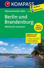 KOMPASS Großes Wanderbuch Berlin und Brandenburg, Märkische Gewässer 1:100 000