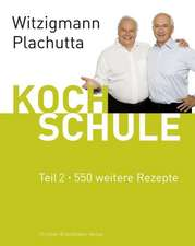 Witzigmann - Plachutta Kochschule 2