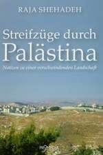 Streifzüge durch Palästina