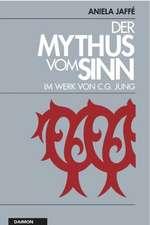 Der Mythos vom Sinn im Werk von C.G. Jung