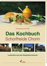Das Kochbuch Schorfheide Chorin