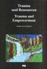 Trauma und Ressourcen / Trauma and Empowerment