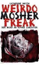Weirdo Mosher Freak