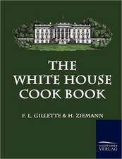 The White House Cook Book
