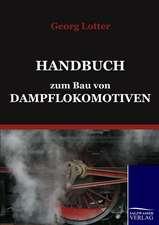 Handbuch zum Bau von Dampflokomotiven