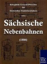 Sachsische Nebenbahnen (1886):  Art Deserves a Witness