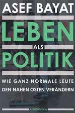 Leben als Politik