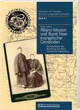 Die Allianz-Mission und der Bund Freier evangelischer Gemeinden