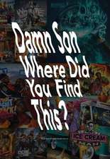 Damn Son Where Did You FInd This? A book about US hiphop mixtape cover art