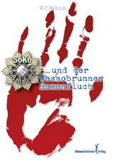Soko: weiß-blau-rosa und der Wessobrunner Hexenfluch