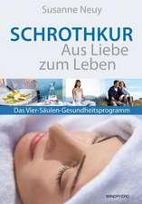 Schrothkur - Aus Liebe zum Leben