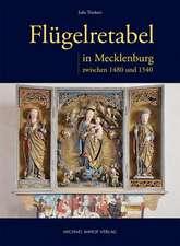 Flügelretabel in Mecklenburg zwischen 1480 und 1540