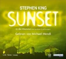 Sunset - In der Klemme und andere Erzählungen