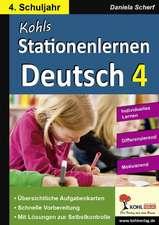 Kohls Stationenlernen Deutsch 4. Schuljahr