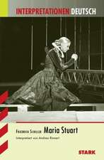 Interpretationen - Deutsch Schiller: Maria Stuart
