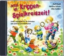 Jetzt ist Krippen-Spielkreiszeit! (CD)