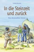In die Steinzeit und zurück