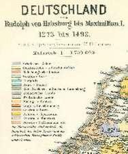 Historische Karte: DEUTSCHLAND von Rudolph von Habsburg bis Maximilian I. 1273-1492 (Plano)