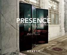 Presence:  The Invisible Portrait