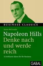 """Napoleon Hills """"Denke nach und werde reich"""""""