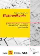 Ausbildung zum/zur Elektroniker/in Bd. 2 - Elektrische Anlagen in Möbeln und ähnlichen Einrichtungsgegenständen
