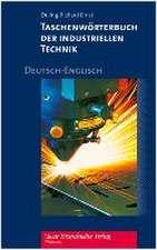 Taschenwörterbuch der industriellen Technik