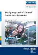 Fertigungstechnik Metall - Trennen - Arbeitsbewegungen