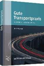 Gute Transportpraxis