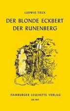 Der blonde Eckbert. Der Runenberg