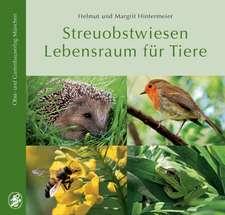 Streuobstwiesen Lebensraum für Tiere