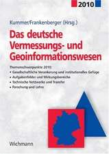 Das deutsche Vermessungs- und Geoinformationswesen 2010