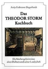 Das Theodor Storm Kochbuch