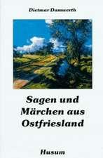 Sagen und Märchen aus Ostfriesland