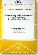 Die Oralliteratur in Afrika als Quelle zur Erforschung der traditionellen Kulturen / La littérature orale en Afrique comme source pour la découverte des cultures traditionelles