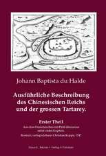 Ausführliche Beschreibung des Chinesischen Reichs und der grossen Tartarey. Erster Theil.