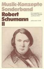Robert Schumann II