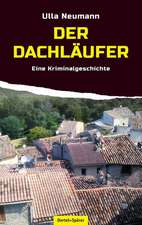 Der Dachläufer