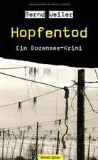 Hopfentod - Der erste Fall von Kim Lorenz