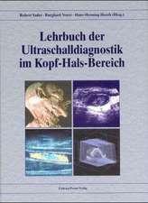 Lehrbuch der Ultraschalldiagnostik im Kopf-Hals-Bereich