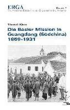 Die Basler Mission in Guangdong (Südchina) 1859-1931