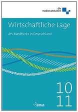 Wirtschaftliche Lage des Rundfunks in Deutschland 2010 / 2011